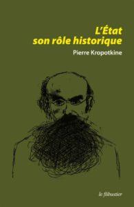 P. Kropotkine - L'Etat, son rôle historique