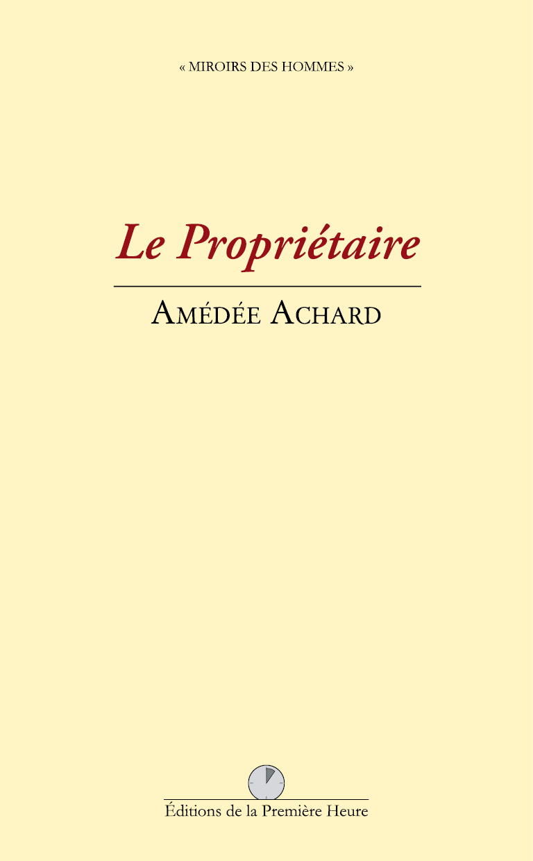 A. Achard - Le Propriétaire