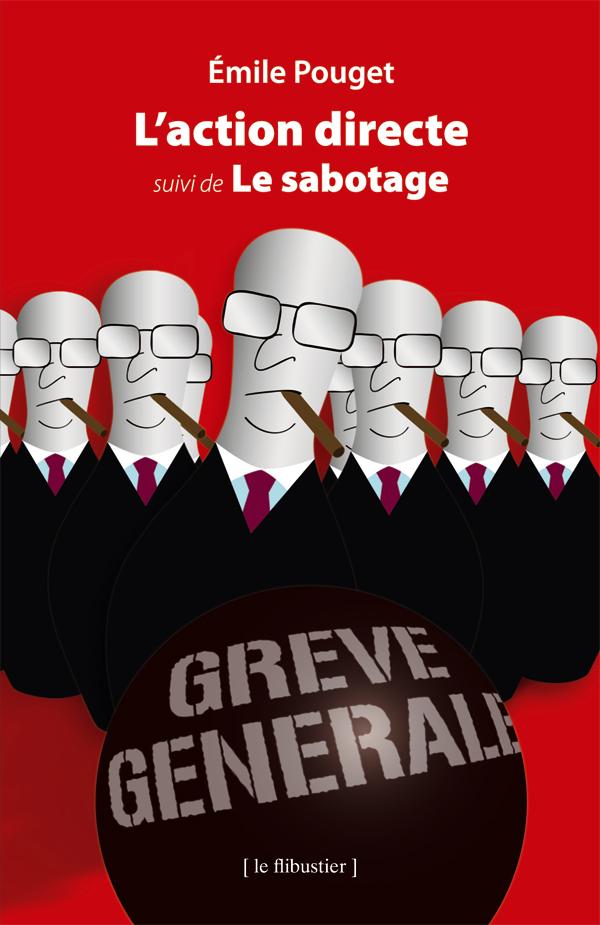 E. Pouget - L'Action directe, suivi de Le Sabotage