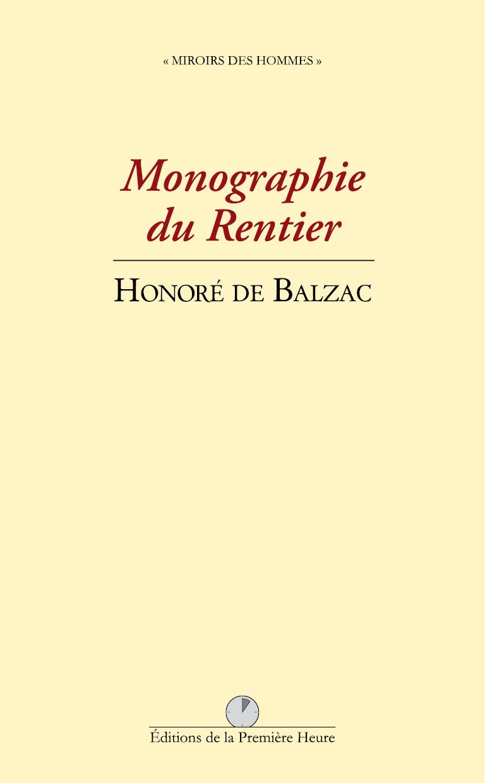 Monographie du rentier, par Honoré de Balzac