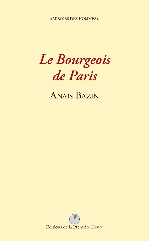 A. Bazin - Le Bourgeois de Paris