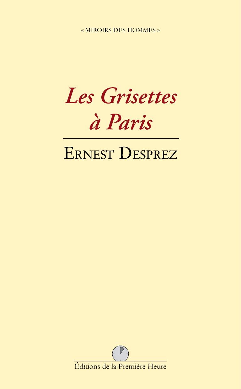 E. Desprez - Les Grisettes à Paris