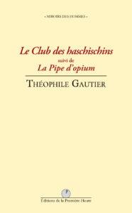 T. Gautier - Le Club des Haschischins