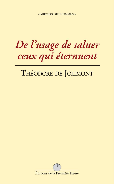 T. de Jolimont - De l'usage de saluer ceux qui éternuent