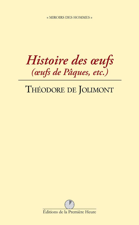 T. de Jolimont - Histoire des oeufs