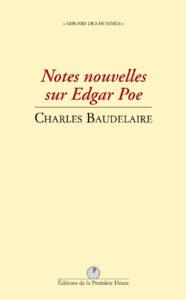 C. Baudelaire - Notes nouvelles sur Edgar Poe