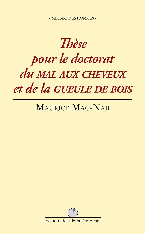 M. Mac-Nab - Thèse pour le doctorat du mal aux cheveux et de la gueule de bois