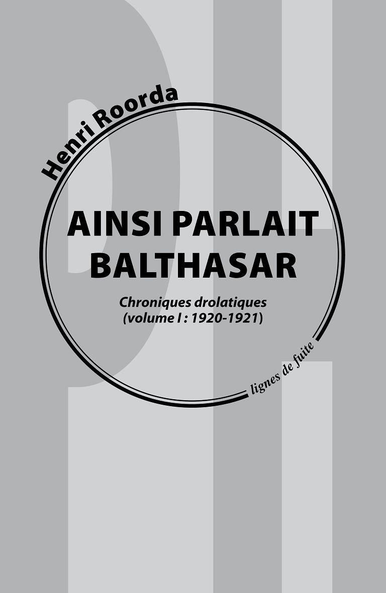 Henri Roorda, Ainsi parlait Balthasar 1